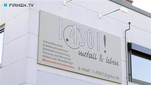 1.4301! metall & leben GmbH